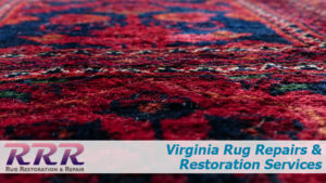 Virginia Rug Repairs and Restoration Services